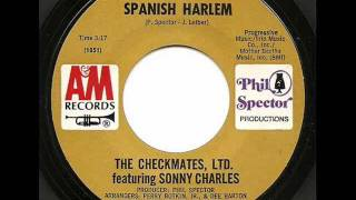CHECKMATES LTD ft SONNY CHARLES - SPANISH HARLEM (A&M)