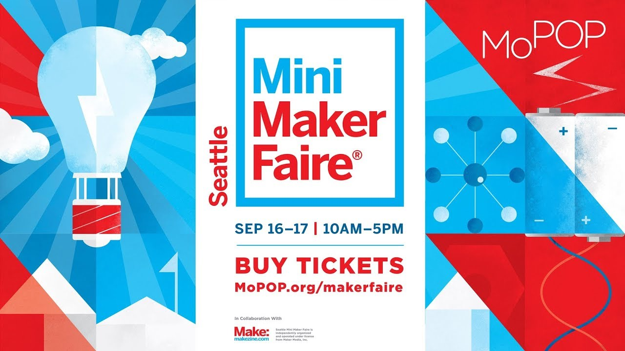 seattle mini maker faire september 16 17 get tickets now youtube