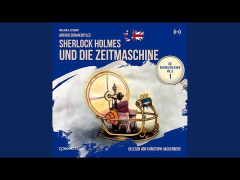 Kapitel 1 - Sherlock Holmes und die Zeitmaschine
