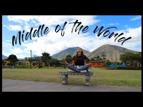 MIDDLE OF THE WORLD | Quito Vlog, Part 2