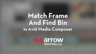 Match Frame and Find Bin in Avid Media Composer