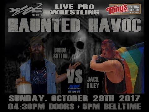 xWe Haunted Havoc 2017 Bubba Sutton VS Jack Riley