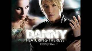 Download If only You - Danny feat Therese Mp3 and Videos