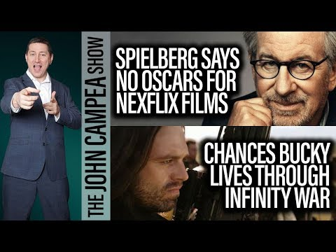 Spielberg Says Streaming Movies Shouldn't Qualify For Oscars - The John Campea Show