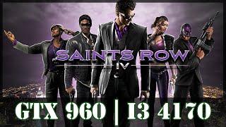 Can I run it? Saints Row 4 PC - GTX 960 2gb + i3 4170 at 1080p