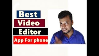 Best free Video Editing Software for android phone 2018