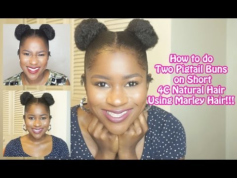 How To Do Two Pigtail Buns On Short 4c Natural Hair Mona B