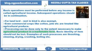 Agricultural Income .Meaning of agricultural income, Instances of non-agricultural income