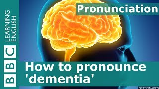 How to pronounce 'dementia'