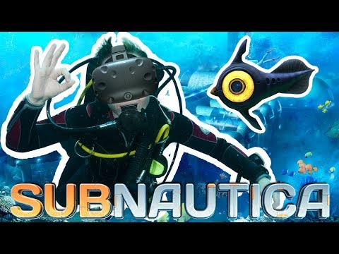 SUBNAUTICA VIRTUAL REALITY!?!   Subnautica!