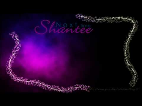 Next Time - Shantee + Dl link