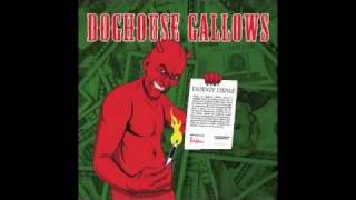Doghouse Gallows - Nice Out