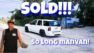 ManVan Has Been Sold! Bitter Sweet Day at 187 Customs