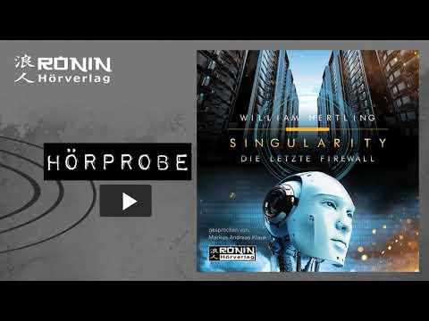 Die letzte Firewall (Singularity 3) YouTube Hörbuch Trailer auf Deutsch