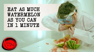 Eat The Most Watermelon In 1 Minute - FULL TASK