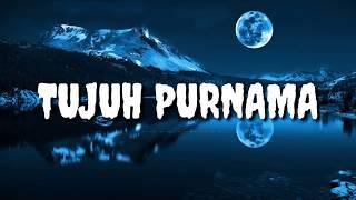 Download Lagu terbaru & Tujuh Purnama & Sultan (lirik) Lagu cinta sepanjang masa