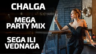 CHALGA MIX 2021 | SEGA ILI VEDNAGA | MEGA PARTY HIT MIX | #37