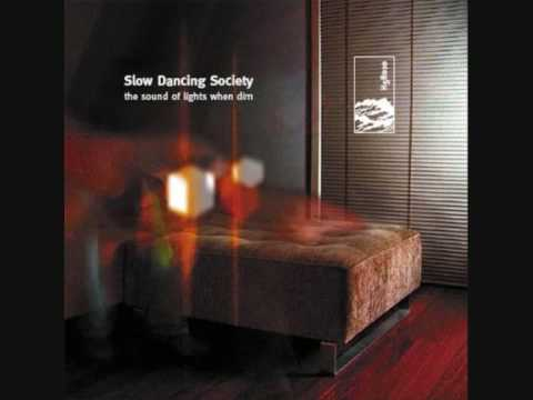 Slow Dancing Society - A Song That Will Help You Remember To Forget