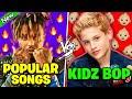 POPULAR RAP SONGS vs KIDZ BOP REMIXES | PART 1