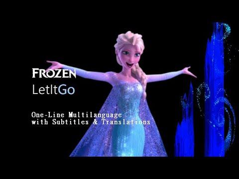 Frozen   Let It Go : One-Line Multilanguage w*/ S&T (53 versions)