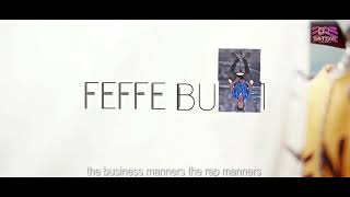 Feffe Buse Business-dj.matovu selector