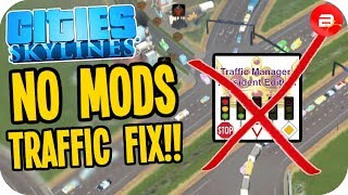 How to Fix Traffic with NO MODS! PS4 & Xbox Players Rejoice!! - Cities: Skylines PS4 Xbox One Switch