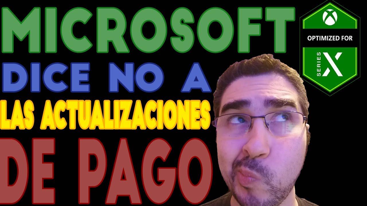 XBOX LE DICE NO A LAS ACTUALIZACIONES NEXT GEN DE PAGO ¿BUENO O MALO? / OPINION / COMENTARIO