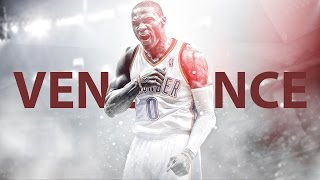 Russell Westbrook MIX 2016 - Vengeance