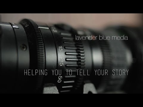 Video Production Specialists. Lavender Blue Media Showreel