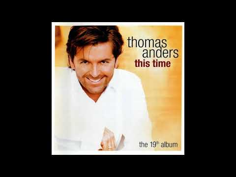 Thomas Anders - Nothings Gonna Stop Me Now ( 2004 ) mp3