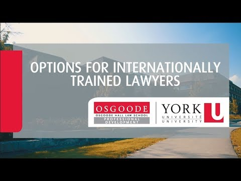 Options for Internationally Trained Lawyers - OsgoodePD