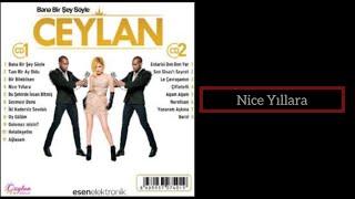 Ceylan - Nice Yıllara - 2014