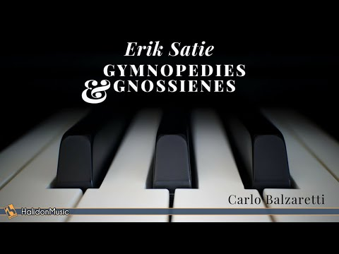 Satie: 3 Gymnopédies, 6 Gnossiennes (Solo Piano)