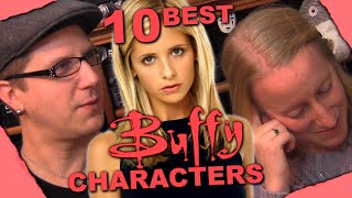 10 Best Characters from Buffy the Vampire Slayer - A Geeky Couple's Ranking