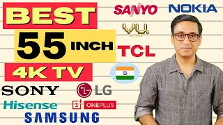 BEST 55 INCH 4K TV 🔥 11 TVs And 5 Positions 🔥 With Pros And Cons ⚡