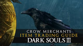 Dark Souls 3 - Crow Merchants and Trading List - Location Guide