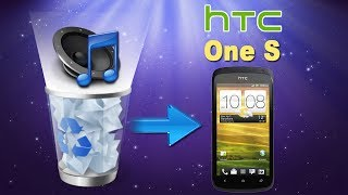 How to Recover/Retrieve Deleted or Lost Music from HTC One S?