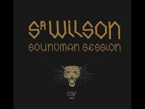 O.B.F ft SR WILSON /// SOUNDMAN SESSION
