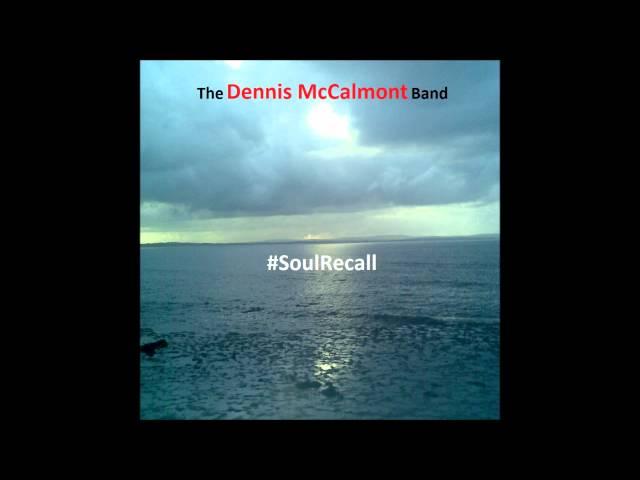 The Dennis McCalmont Band: Speeding Train