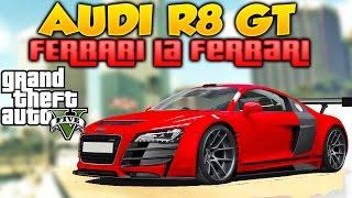 GTA 5 AUDI R8 GT Y FERRARI LA FERRARI Nuevos Super Autos de Carreras GTA V PC MOD