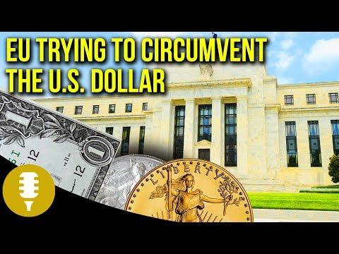 FOMC Rate Hike - Dollar & Gold's Reaction | EU Trying To Circumvent The Dollar…