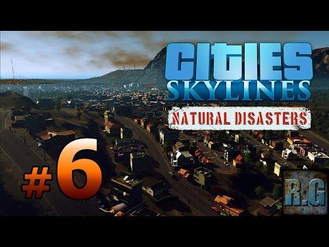 Cities Skylines Natural Disasters   METRÓPOLI #6  Gameplay Español 2