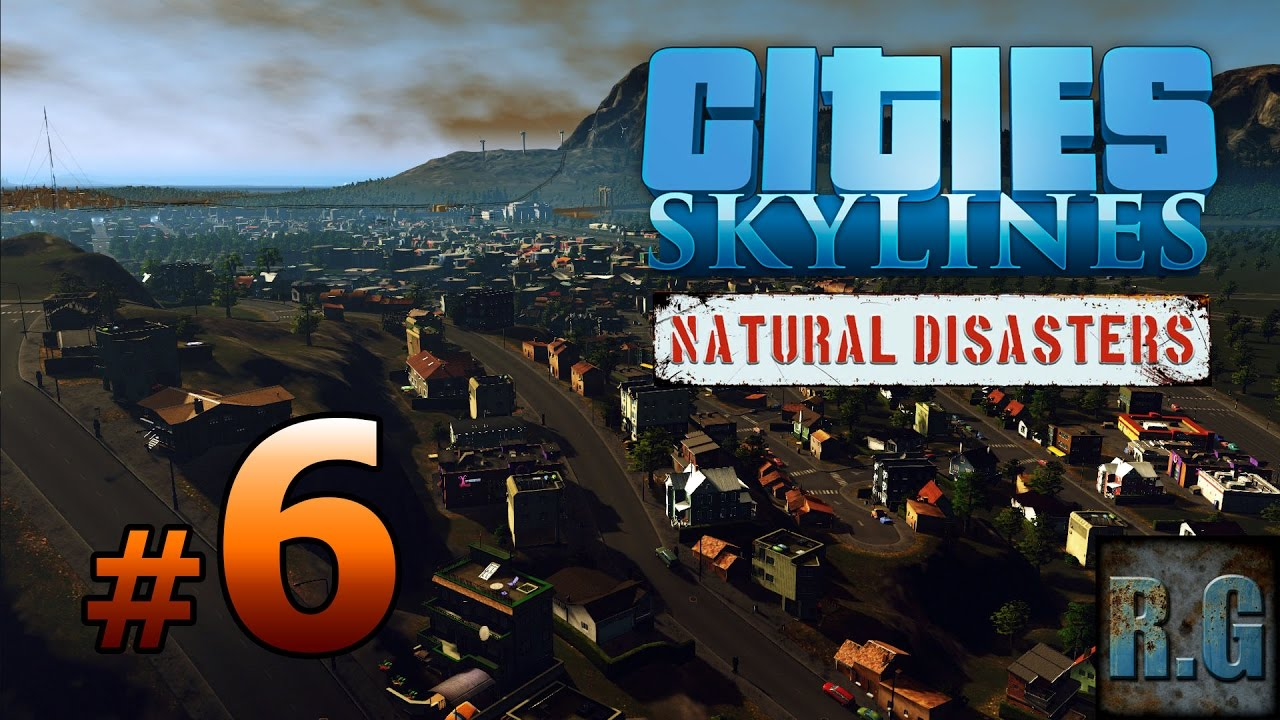 Cities Skylines Natural Disasters Gameplay