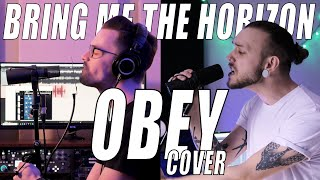 Bring Me The Horizon - Obey with YUNGBLUD (FULL COVER)