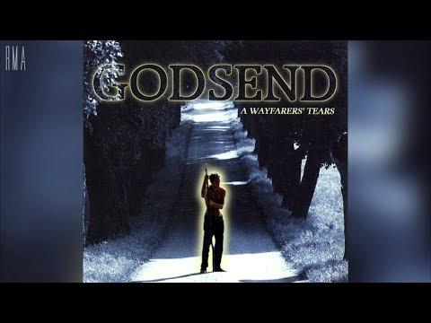 Godsend - A Wayfarer&39;s Tears