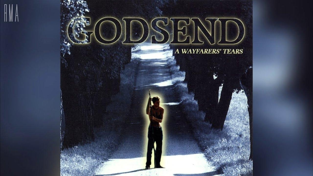Download Godsend - A Wayfarer's Tears (Full album HQ)