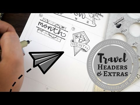Travel Inspired Headers & Extras || BULLET JOURNAL IDEAS