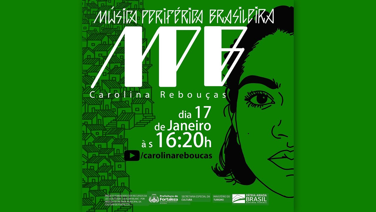 Mpb Música Periférica Brasileira Carolina Rebouças Youtube