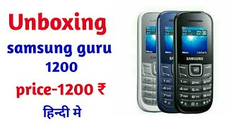 samsung guru 1200 unboxing and review