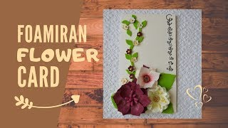 Wedding / Anniversary Card Tutorial | + Super Easy Fantasy Foamiran Flower